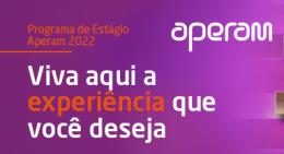 Programa de Estágio Aperam 2022 está com inscrições abertas(Foto: Divulgação)